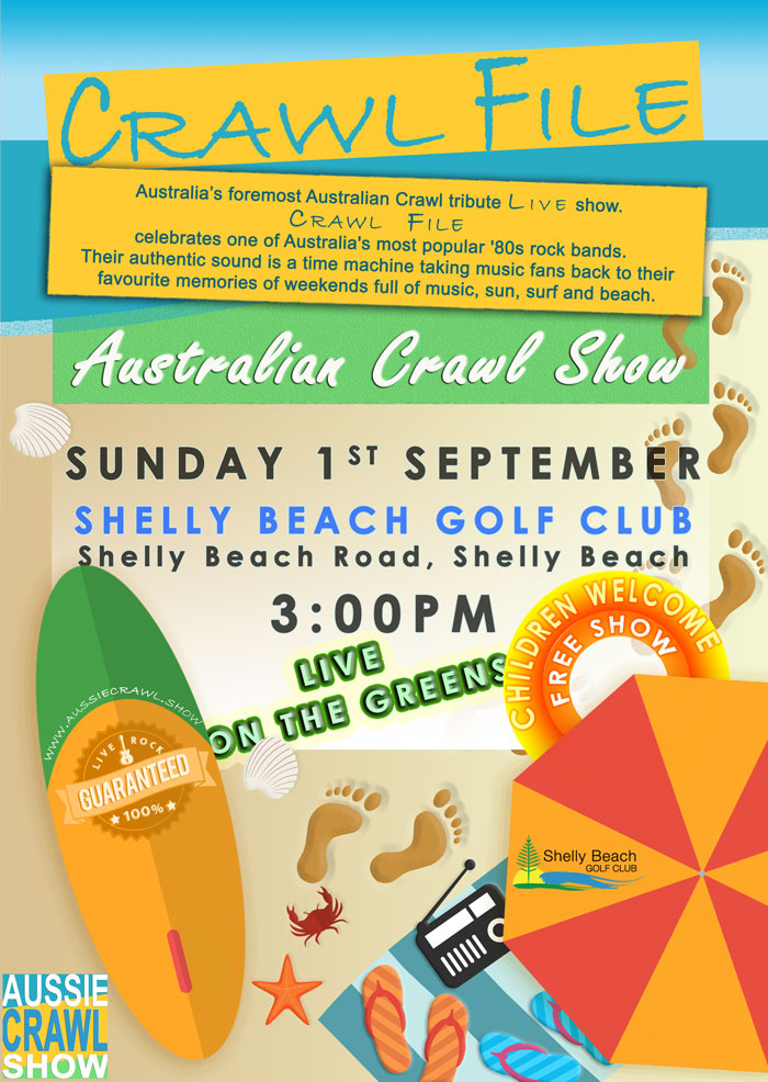 Aussie Crawl Show @ Shelly Beach Golf Club